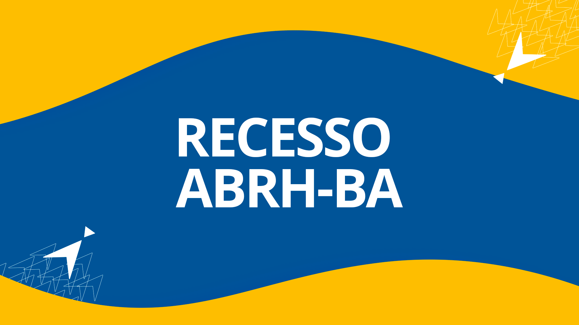 Recesso – ABRH-BA